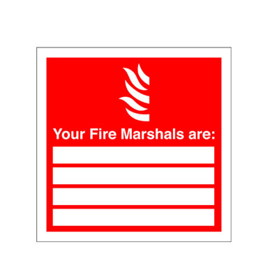 Your Fire Marshalls Are: - 200 x 200mm