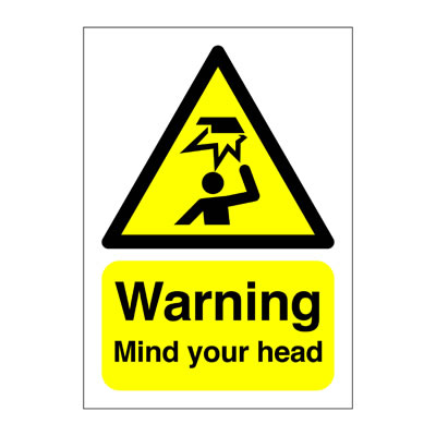 Warning Mind Your Head - 210 x 148mm