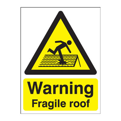 Warning Fragile Roof - 420 x 297mm