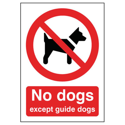No Dogs Except Guide Dogs)