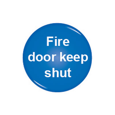 Domed Office Sign - Fire Door Keep Shut - 60mm)