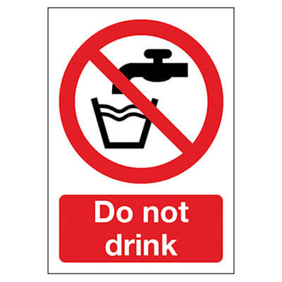 Do Not Drink - 210 x 148mm - Rigid Plastic)