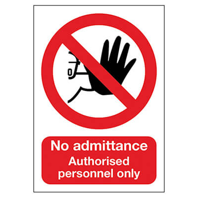 No Admittance Authorised Personnel Only - 210 x 148mm - Rigid Plastic)