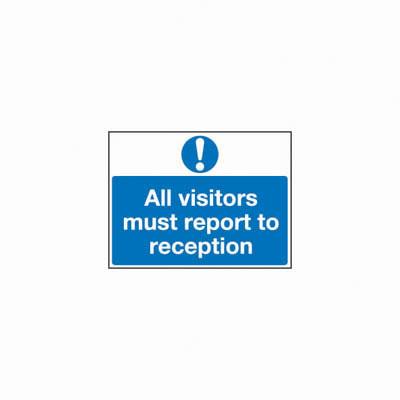 All Visitors Must Report To Reception - 300 x 500mm - Rigid Plastic)