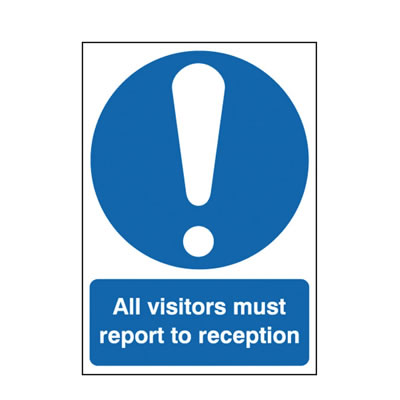 All Visitors Must Report To Reception)