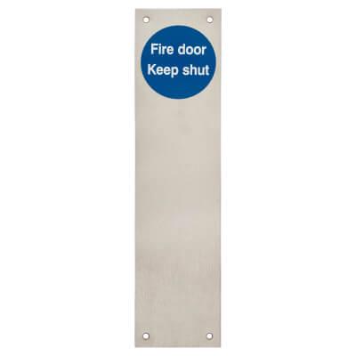 Finger Plate - Fire Door Keep Shut - 300 x 75mm - Satin Stainless Steel)