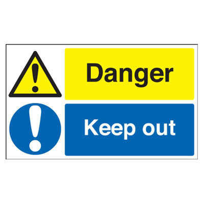 Danger/Keep Out - 300 x 500mm)