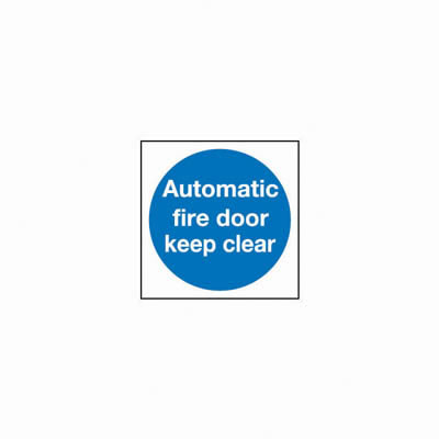 Automatic Fire Door Keep Clear - 100 x 100mm - Rigid Plastic